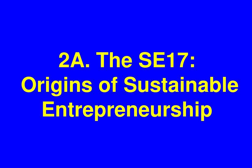 2A. The SE17: