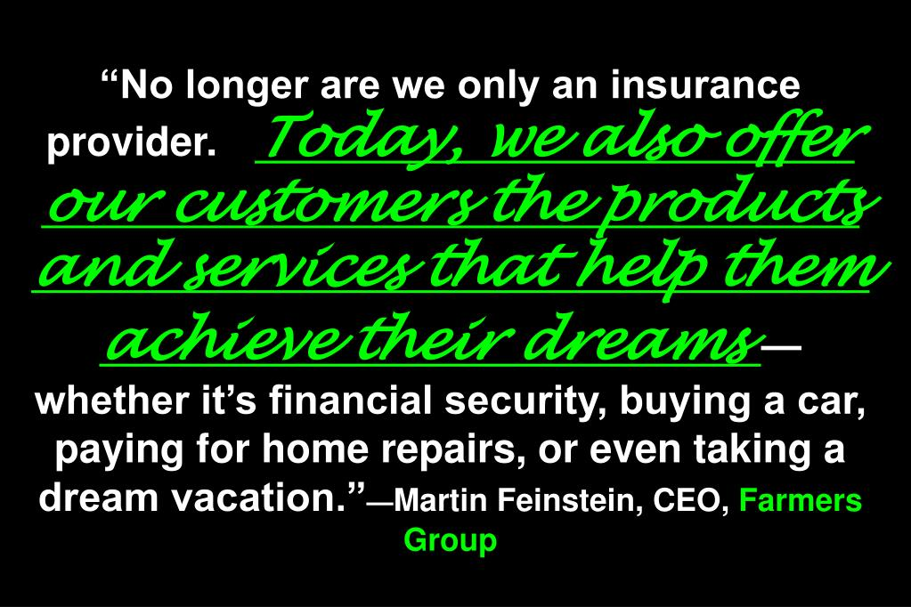 """No longer are we only an insurance provider."