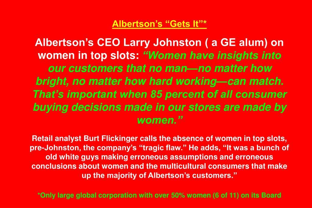 "Albertson's ""Gets It""*"