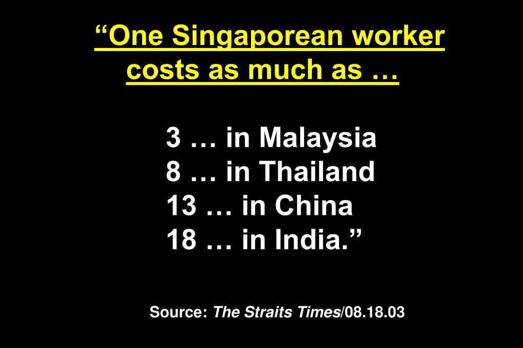 """""""One Singaporean worker"""