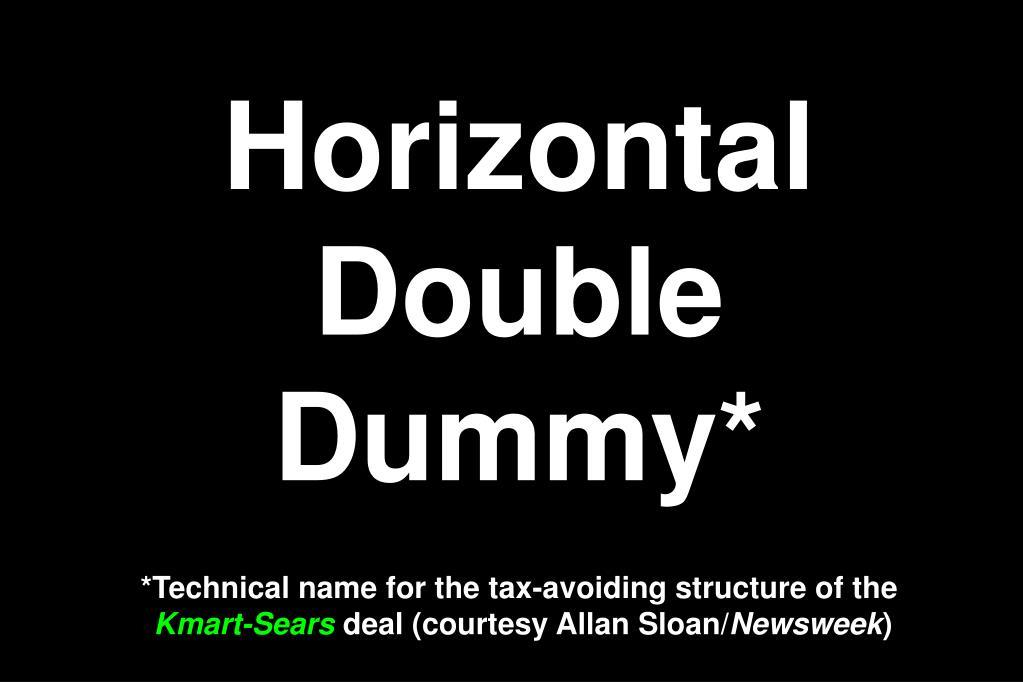 Horizontal Double Dummy*