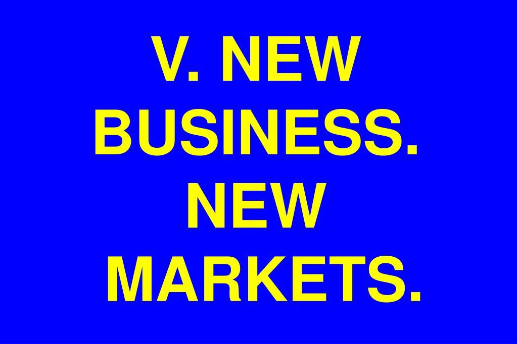 V. NEW BUSINESS. NEW