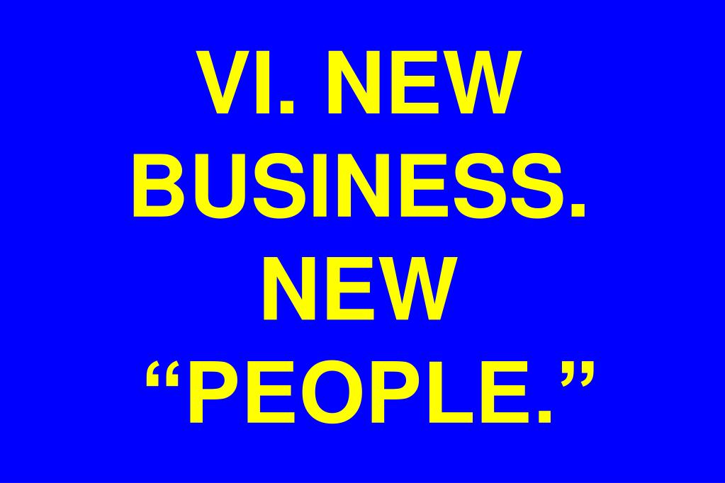 VI. NEW BUSINESS. NEW