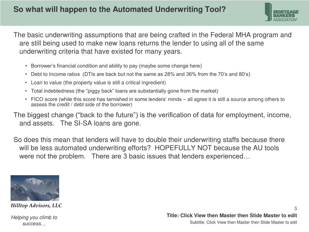 So what will happen to the Automated Underwriting Tool?