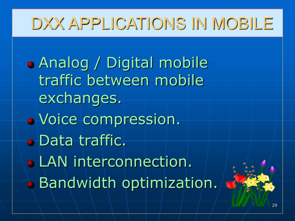 DXX APPLICATIONS IN MOBILE