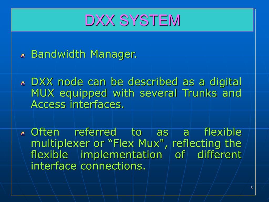 DXX SYSTEM