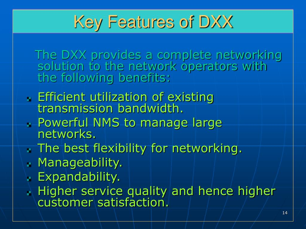 Key Features of DXX
