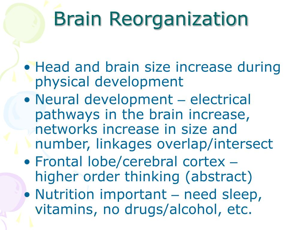 Brain Reorganization