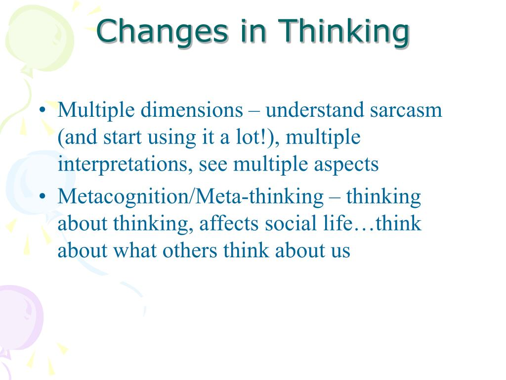 Changes in Thinking