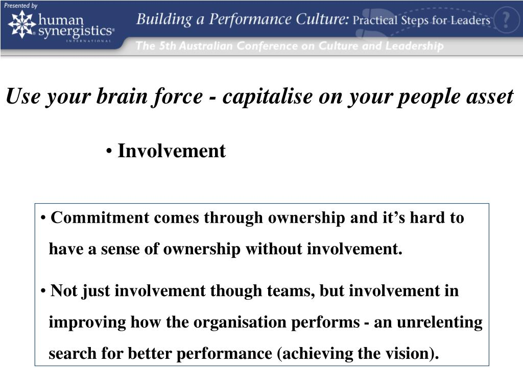 Use your brain force - capitalise on your people asset