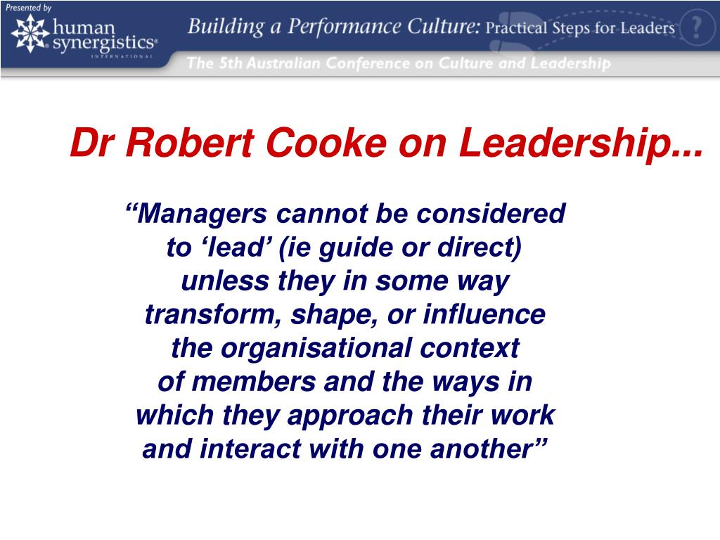 Dr Robert Cooke on Leadership...