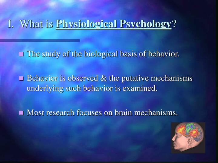 I what is physiological psychology