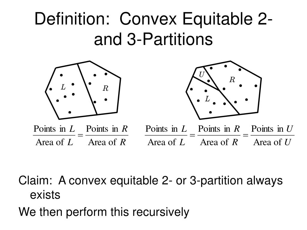 Definition:  Convex Equitable 2- and 3-Partitions