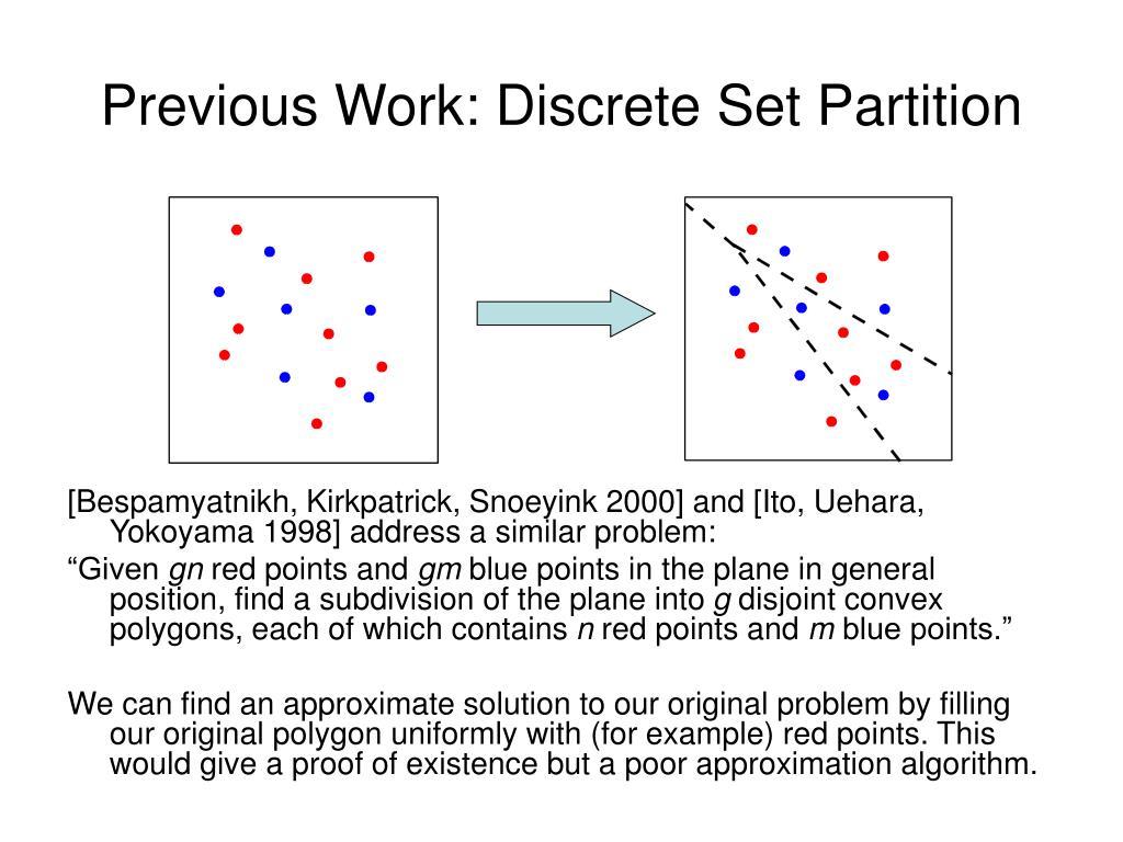 Previous Work: Discrete Set Partition