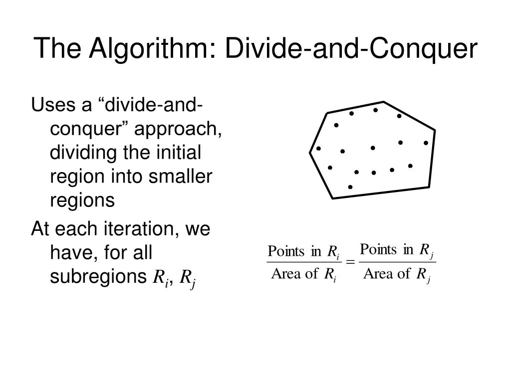 The Algorithm: Divide-and-Conquer