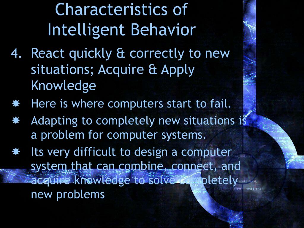 artificial intelligence and its characteristics Artificial intelligence ai definition - artificial intelligence (ai) is an area of computer science that emphasizes the creation of intelligent machines.
