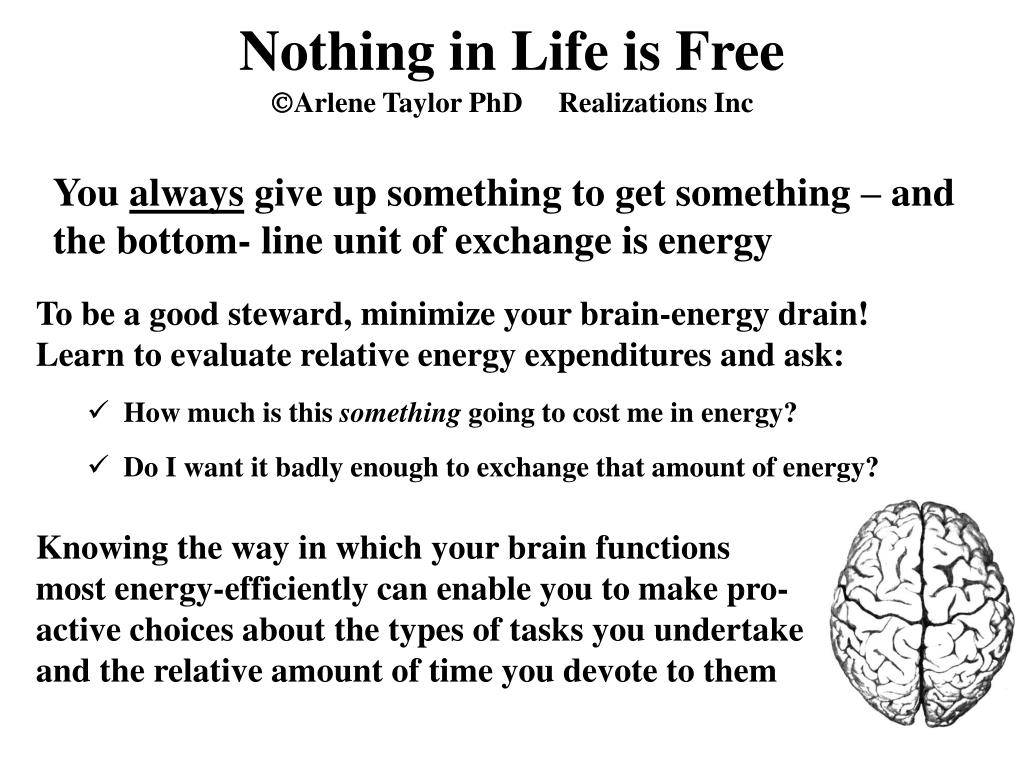 Nothing in Life is Free
