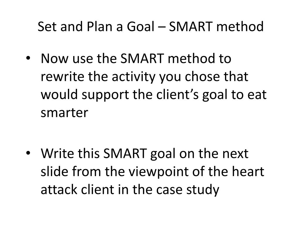 Set and Plan a Goal – SMART method
