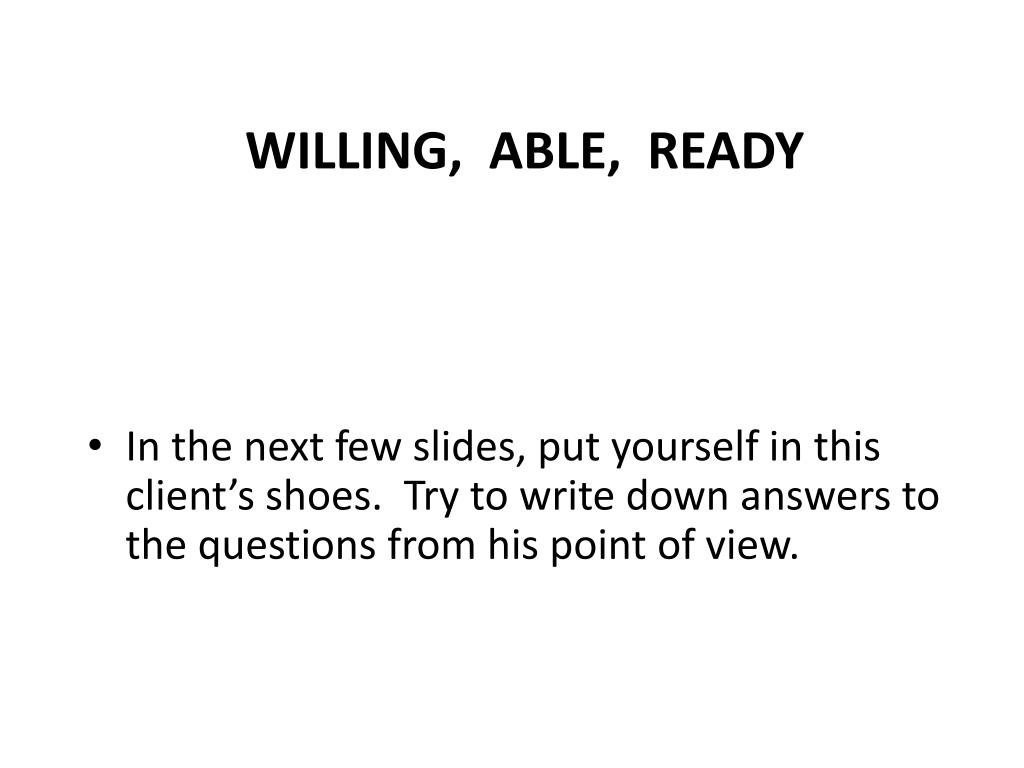 WILLING,  ABLE,  READY