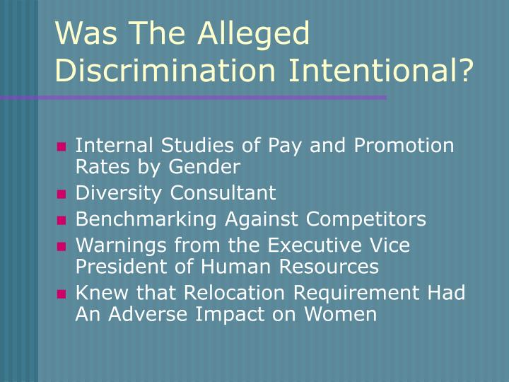 Was The Alleged Discrimination Intentional?