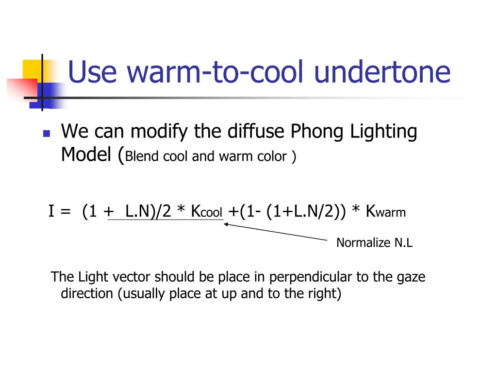Use warm-to-cool undertone