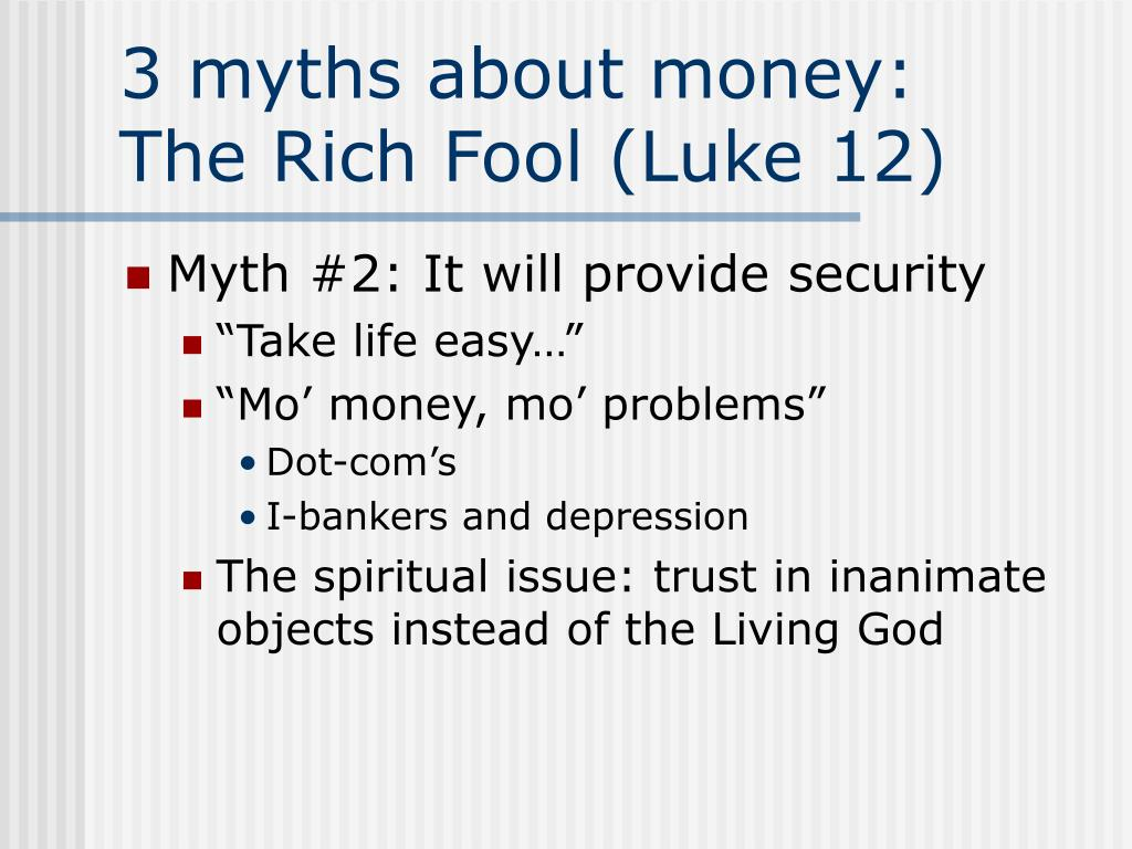 3 myths about money: