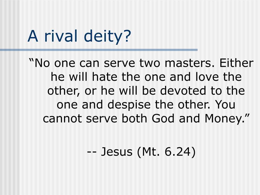 A rival deity?