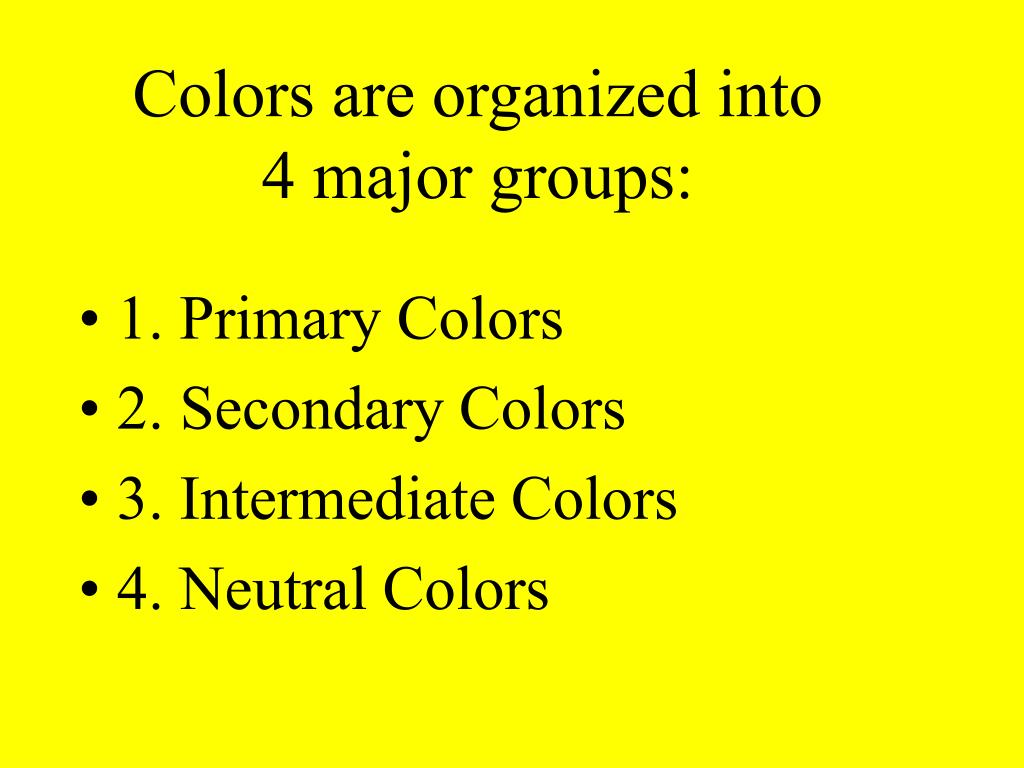 Colors are organized into 4 major groups: