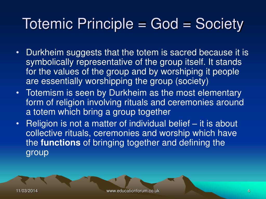 Totemic Principle = God = Society