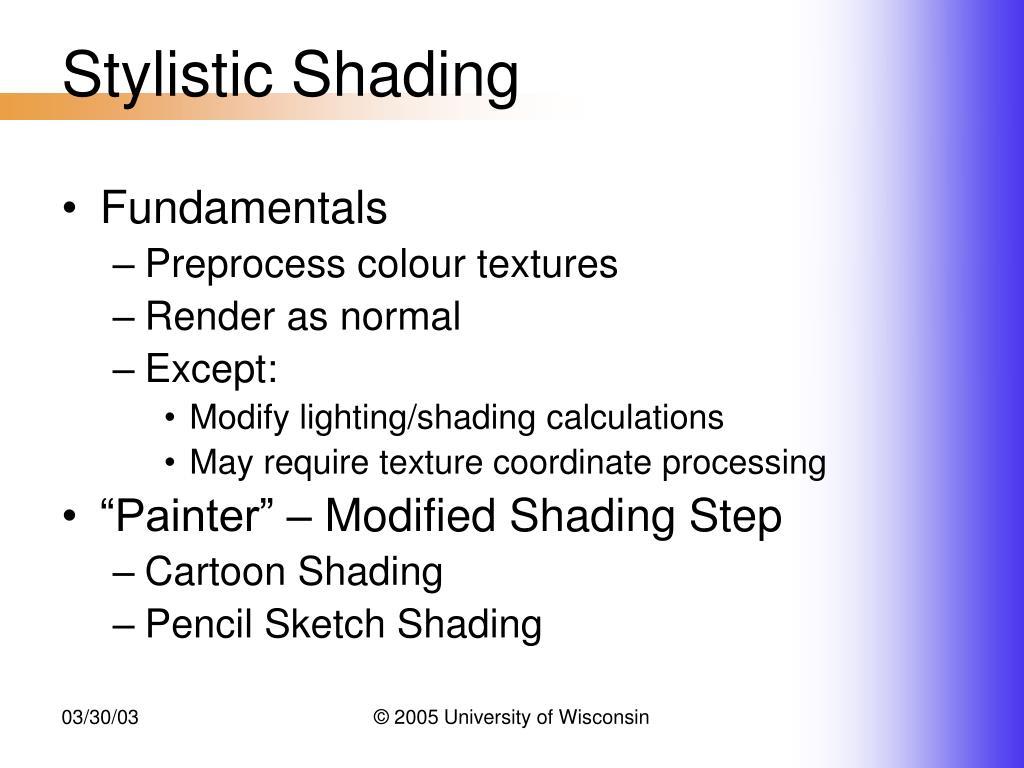 Stylistic Shading
