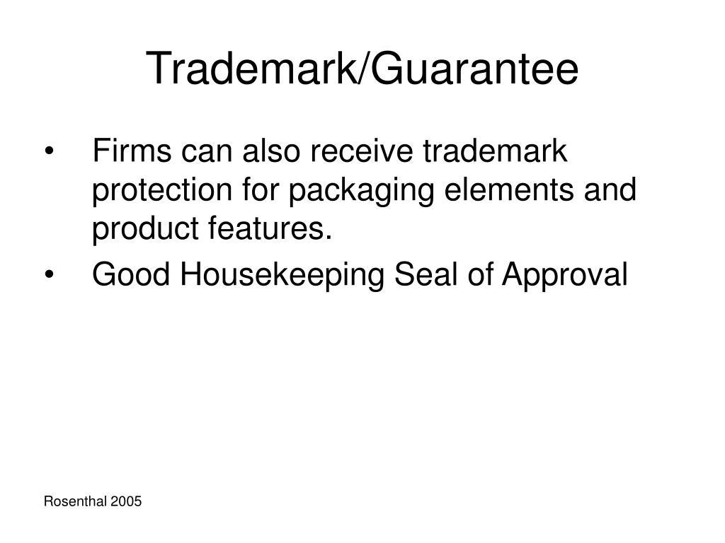 Trademark/Guarantee