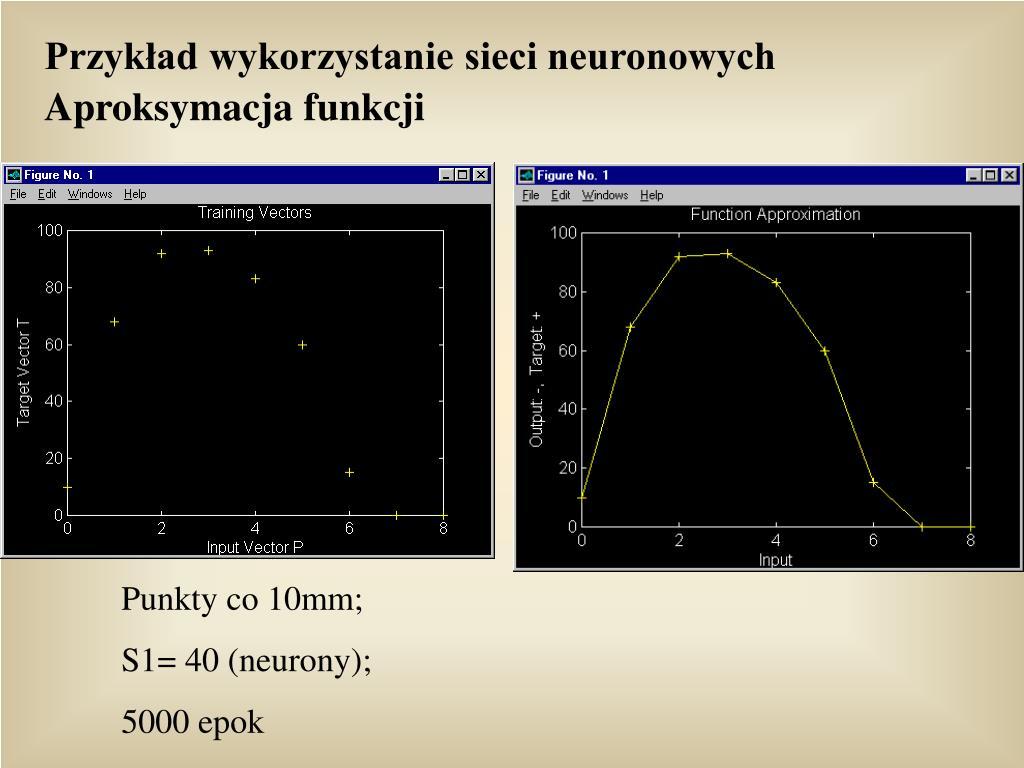 Przykład wykorzystanie sieci neuronowych