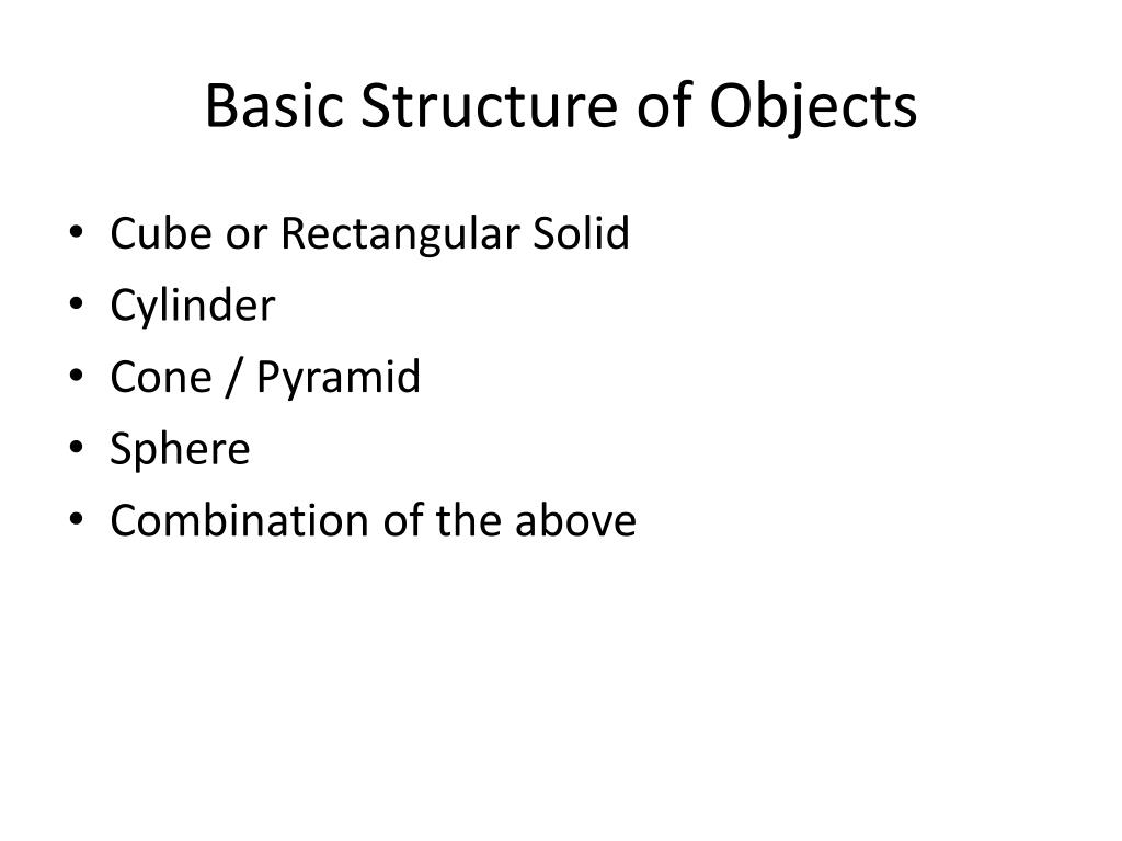 Basic Structure of Objects