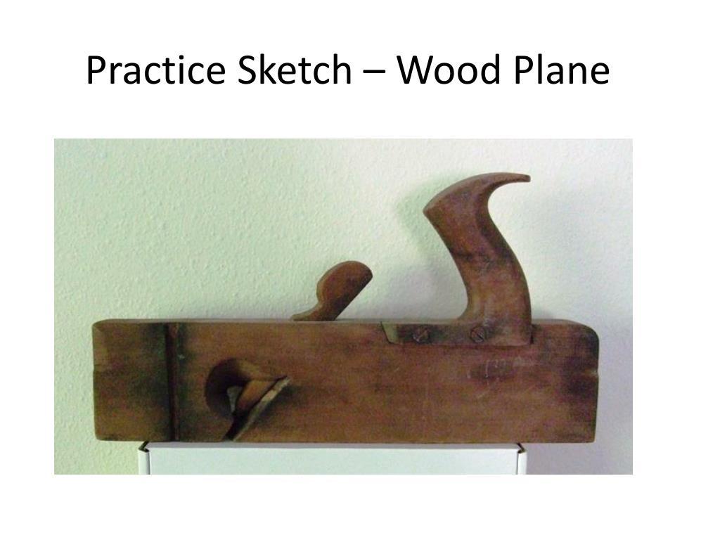 Practice Sketch – Wood Plane