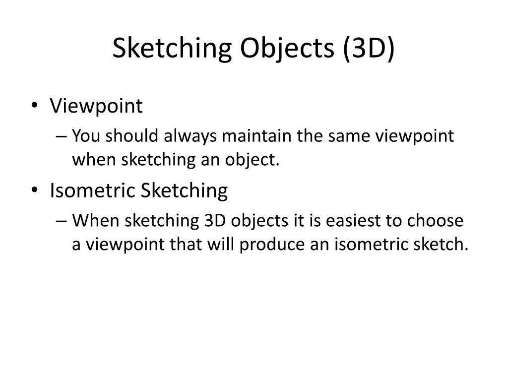 Sketching Objects (3D)