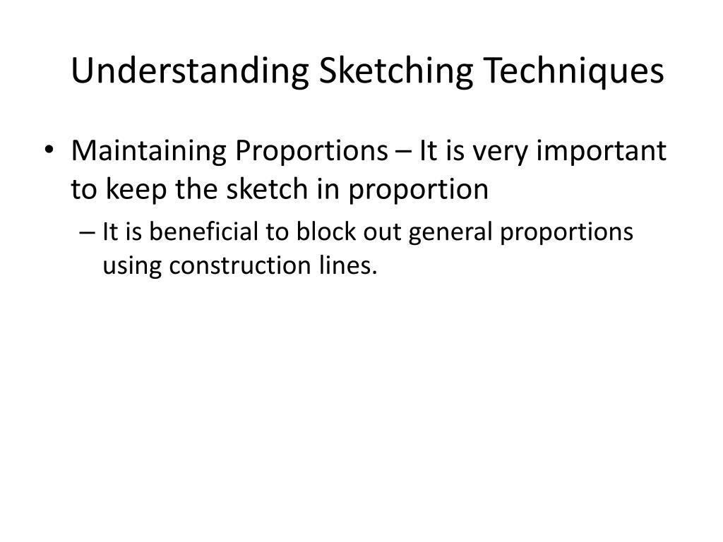 Understanding Sketching Techniques