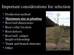 important considerations for selection16