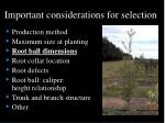 important considerations for selection21