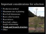 important considerations for selection45
