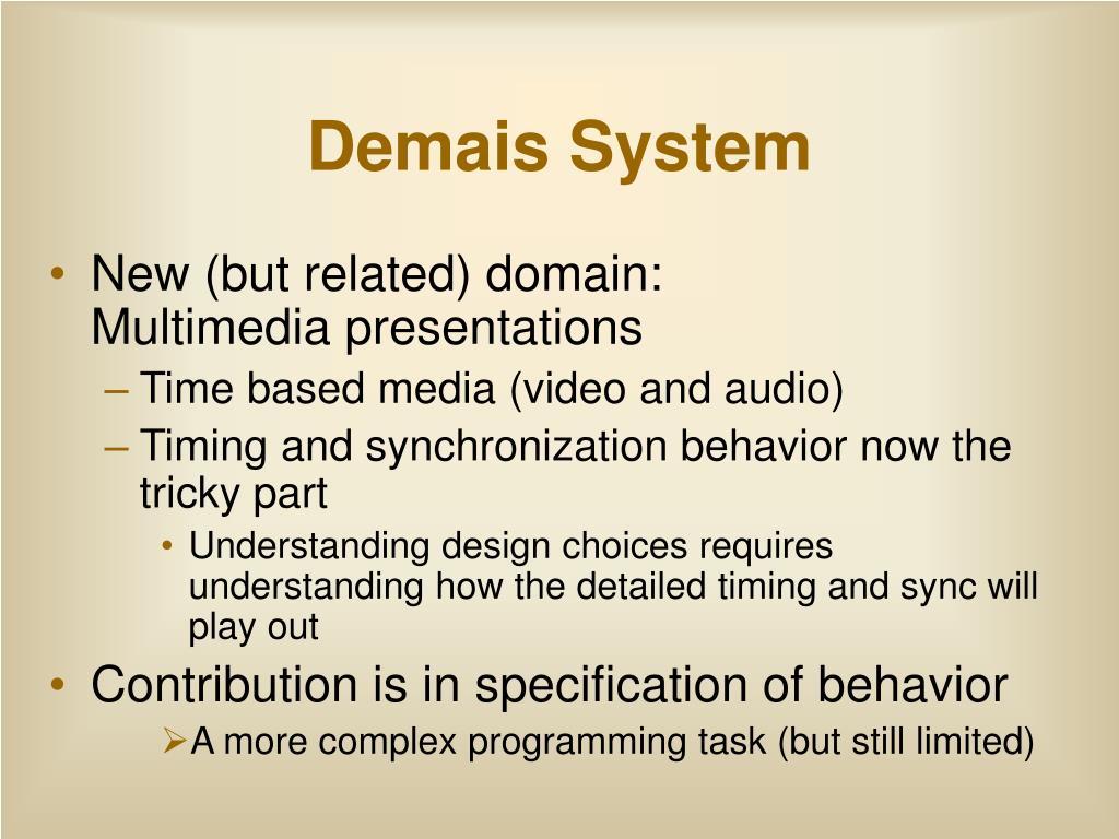 Demais System