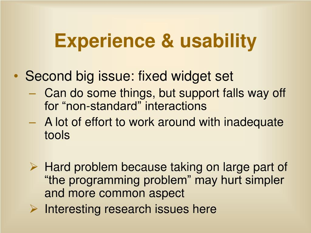 Experience & usability