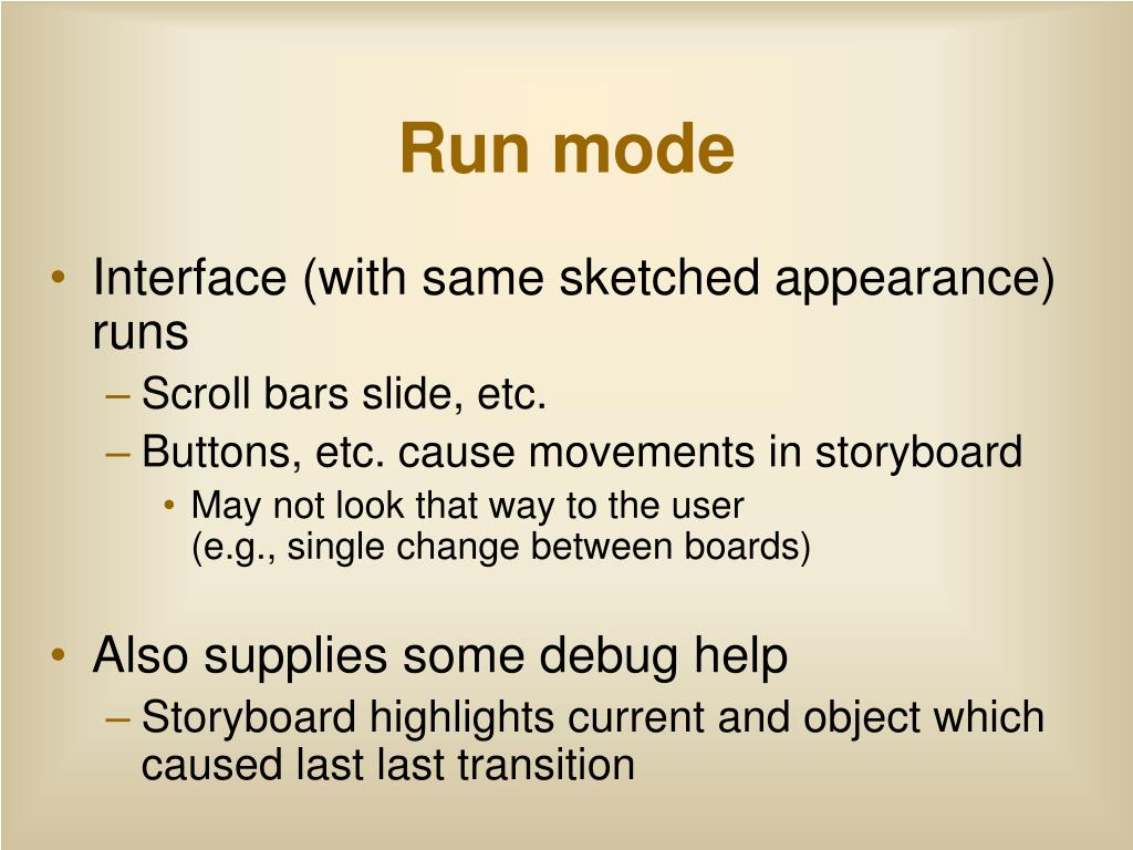 Run mode