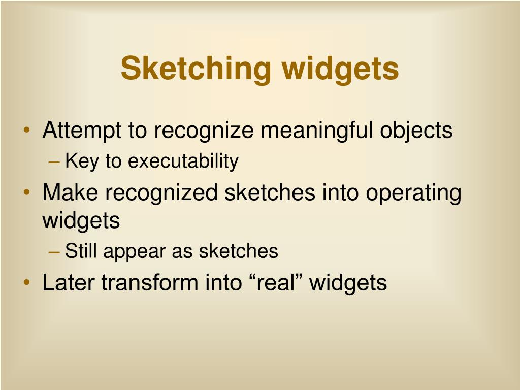 Sketching widgets