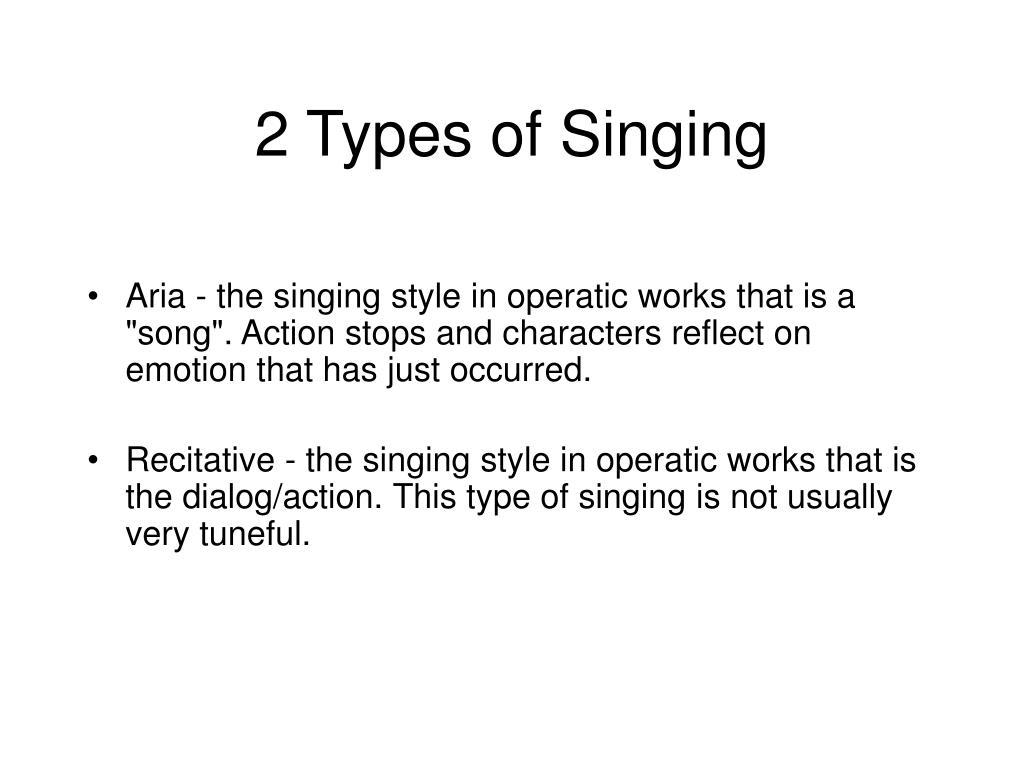 2 Types of Singing