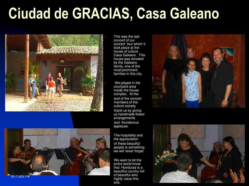 Ciudad de GRACIAS, Casa Galeano