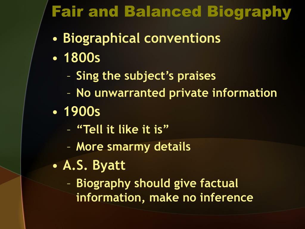 Fair and Balanced Biography