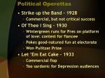 political operettas