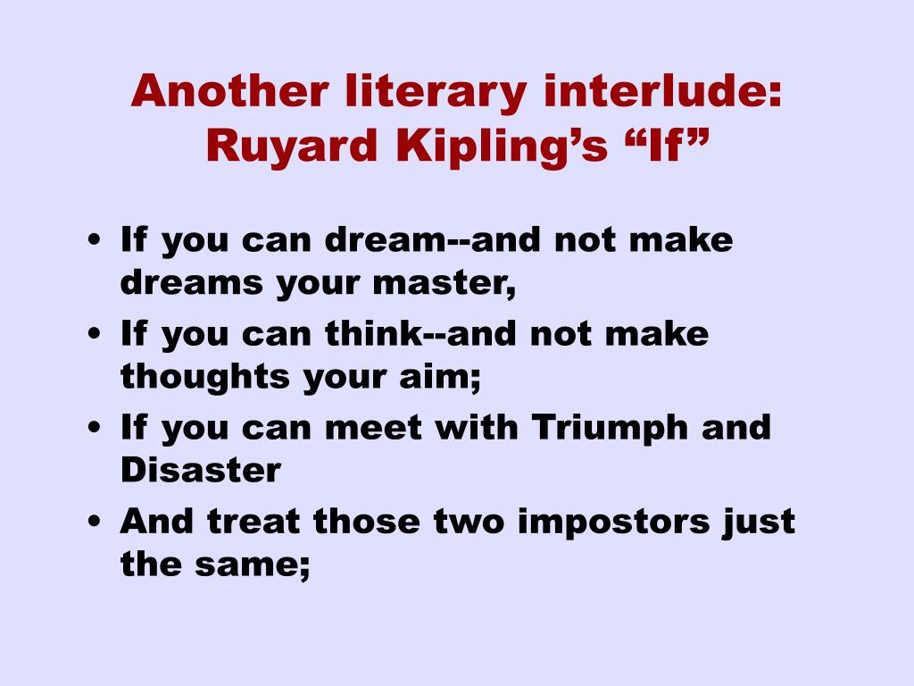 "Another literary interlude: Ruyard Kipling's ""If"""