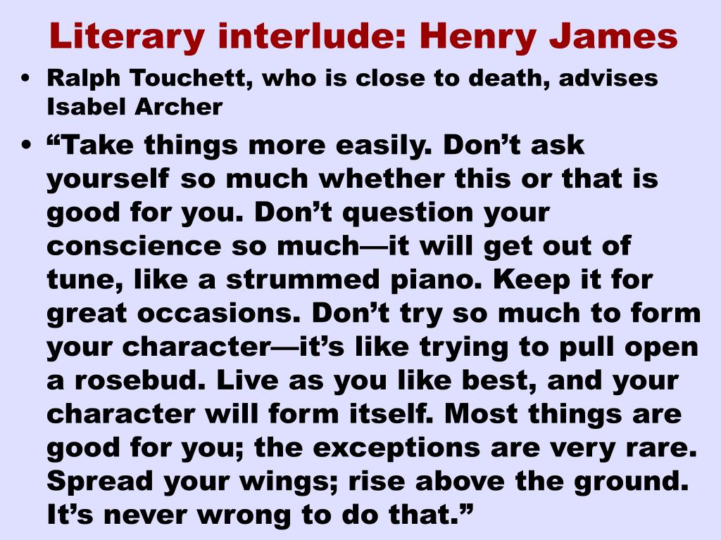 Literary interlude: Henry James