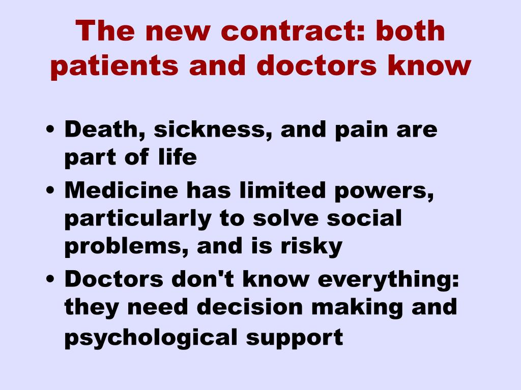 The new contract: both patients and doctors know
